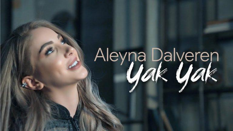 Aleyna Dalveren Yak Yak