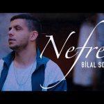 Bilal SONSES Nefret Official Video