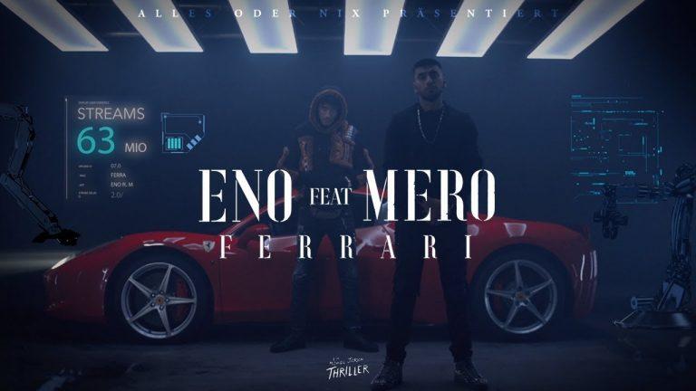 ENO feat MERO Ferrari Official Video