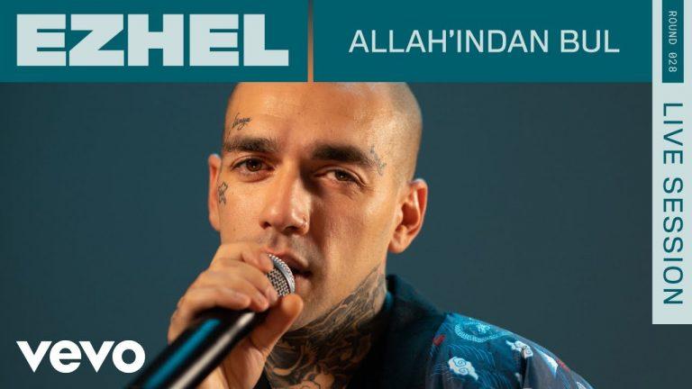 Ezhel Allahndan Bul Live ROUNDS Vevo