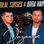 Bilal Sonses Arda Han Dayanrm Official Video
