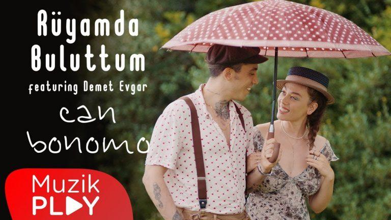 Can Bonomo Ryamda Buluttum ft Demet Evgar Official Video