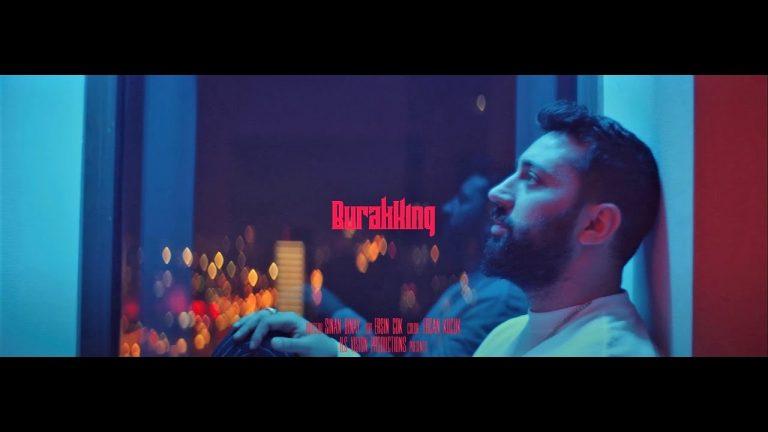 Burak King Bi Sonu Var M Official Video