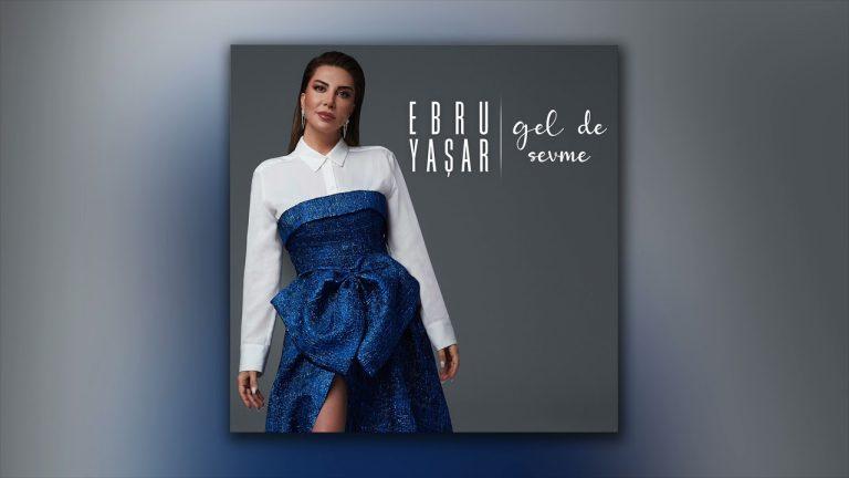 Ebru Yasar Ellerin Elime