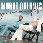 Murat Dalkl Yerin Dibi