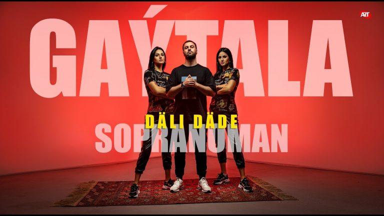 Sopranoman Dali Dade Gaytala official video