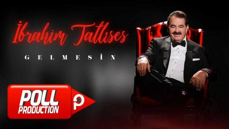 brahim Tatlses Gelmesin Official Video